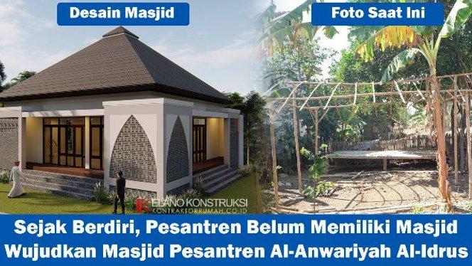 Mewujudkan Masjid Pesantren Al-Anwariyah Al-Idrus